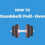 ダンベルプルオーバー:胸や背中に効かせる方法